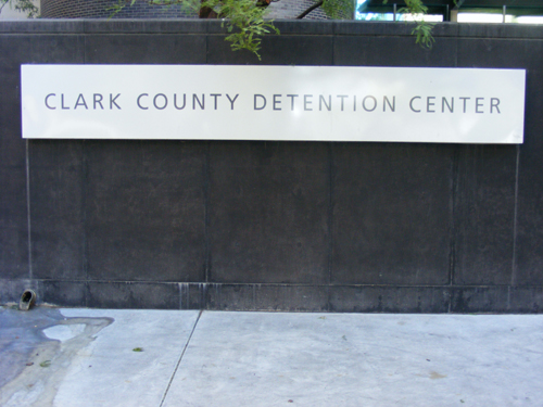 Sign at the Front Entrance of the Clark County Detention Facility Downtown Las Vegas